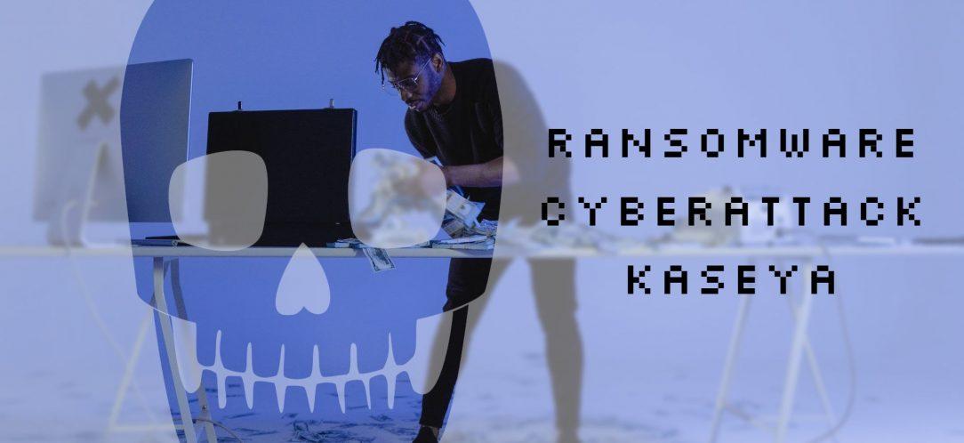 Ransomware Cyberattack Kaseya